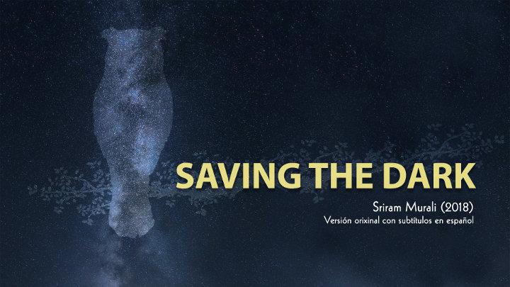 """""""Salvar la oscuridad"""", documental sobre contaminación lumínica"""